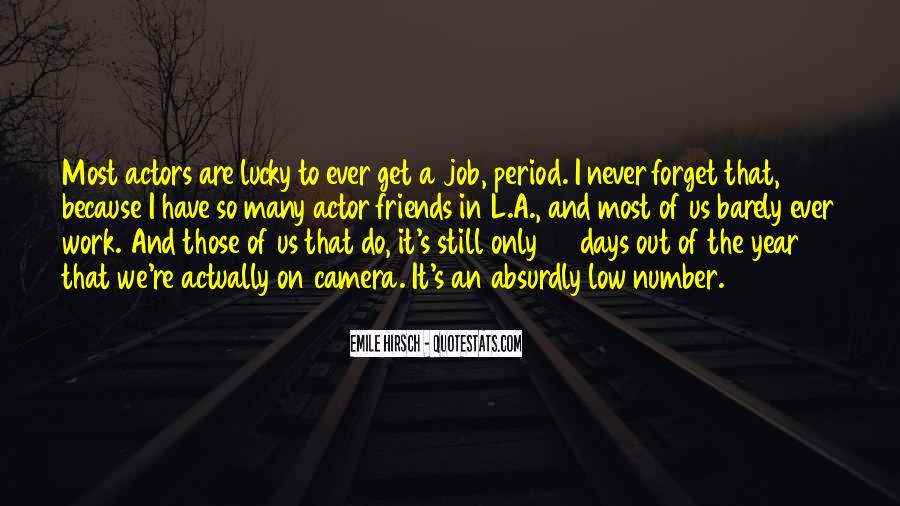 Quotes About Work And Friends #115657