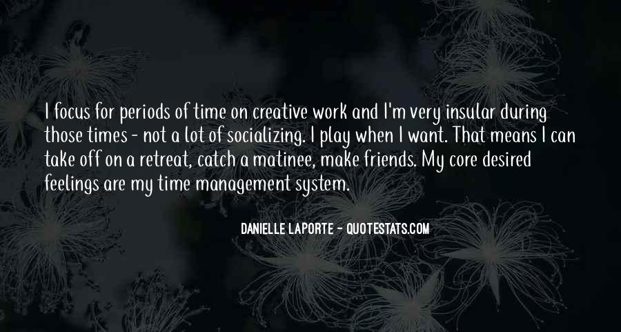 Quotes About Work And Friends #164560