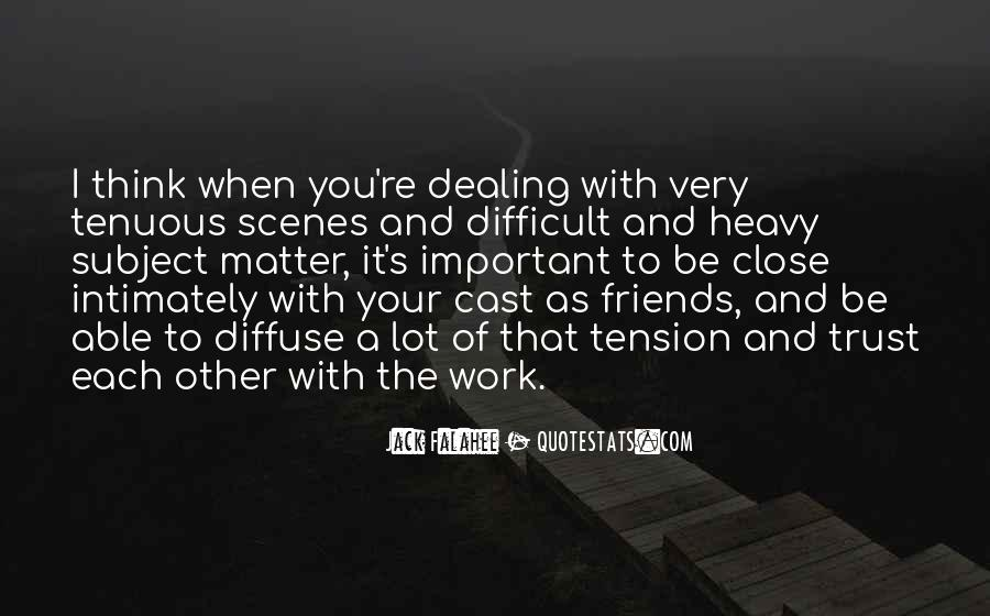 Quotes About Work And Friends #252226