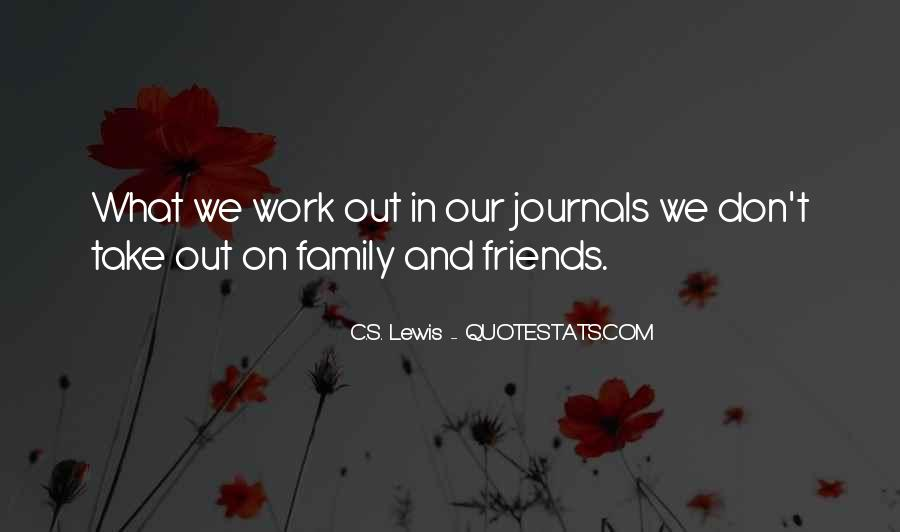 Quotes About Work And Friends #301252