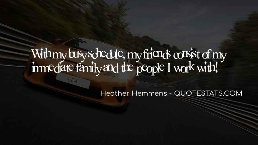 Quotes About Work And Friends #408154