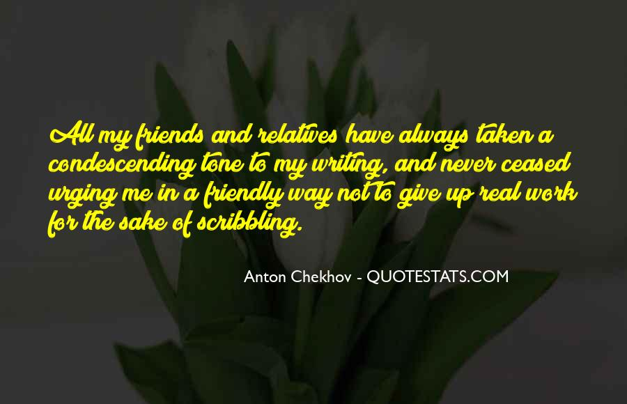 Quotes About Work And Friends #433263
