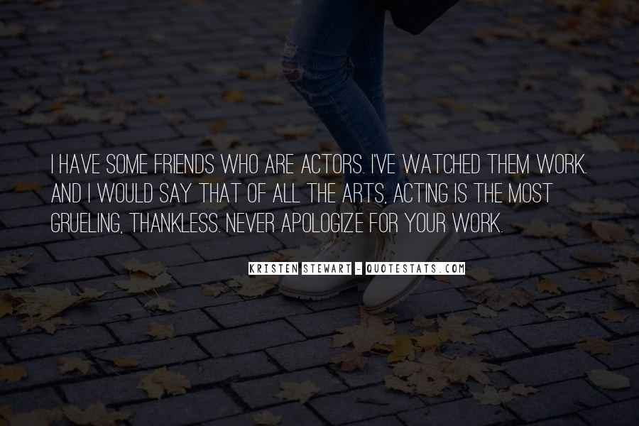 Quotes About Work And Friends #455666