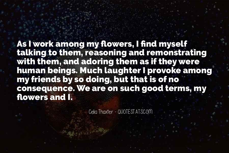 Quotes About Work And Friends #474114