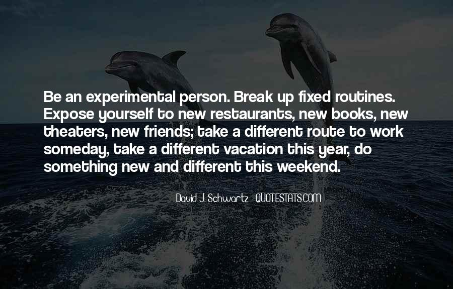 Quotes About Work And Friends #505512