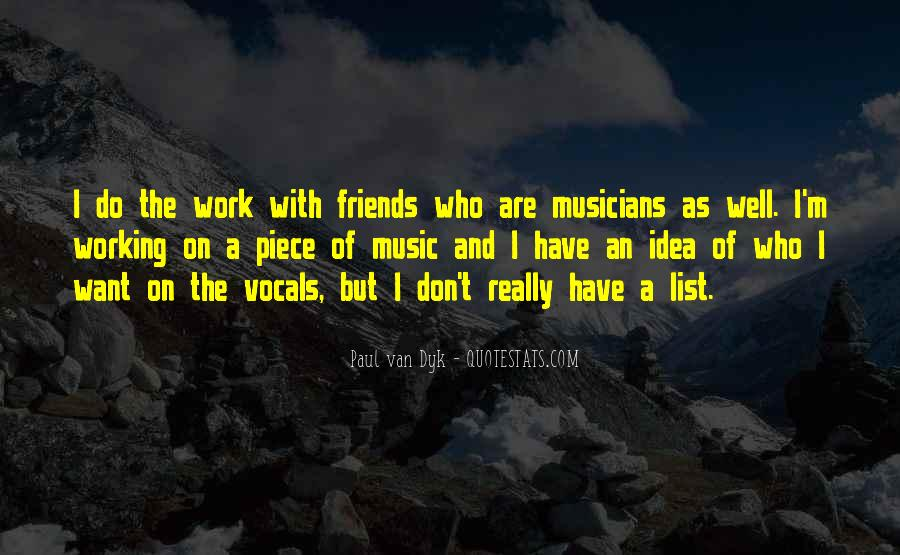 Quotes About Work And Friends #6249