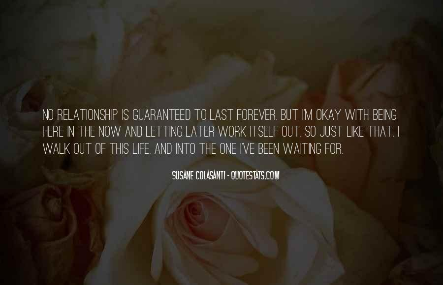 Quotes About Life Not Being Guaranteed #790394