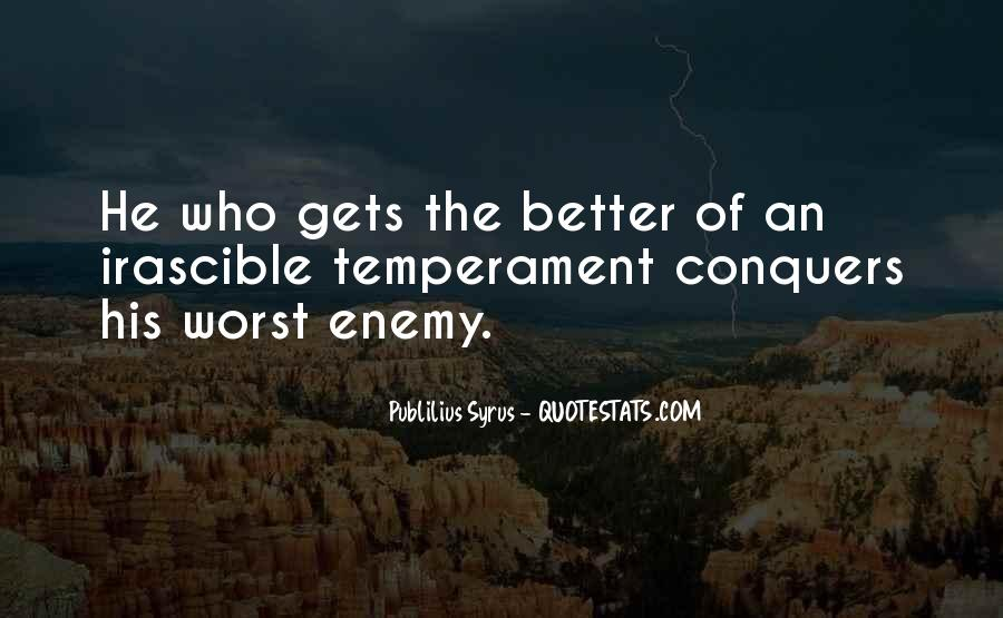 Quotes About My Own Worst Enemy #153051