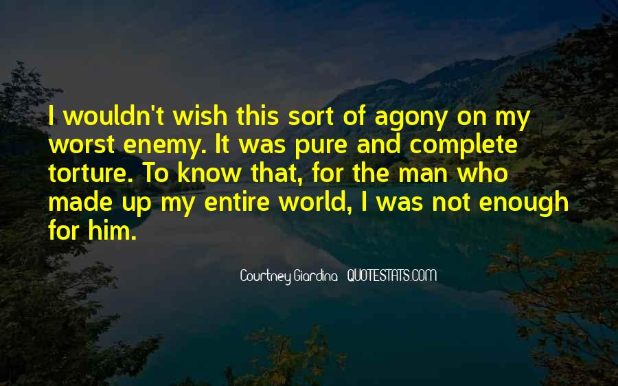 Quotes About My Own Worst Enemy #237018
