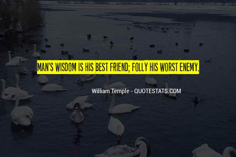 Quotes About My Own Worst Enemy #414010