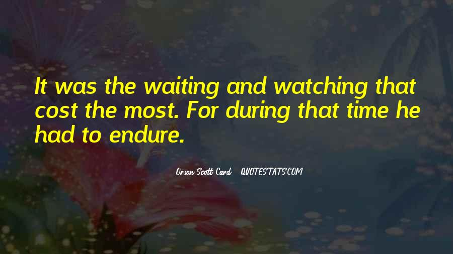 Quotes About Waiting And Time #25805