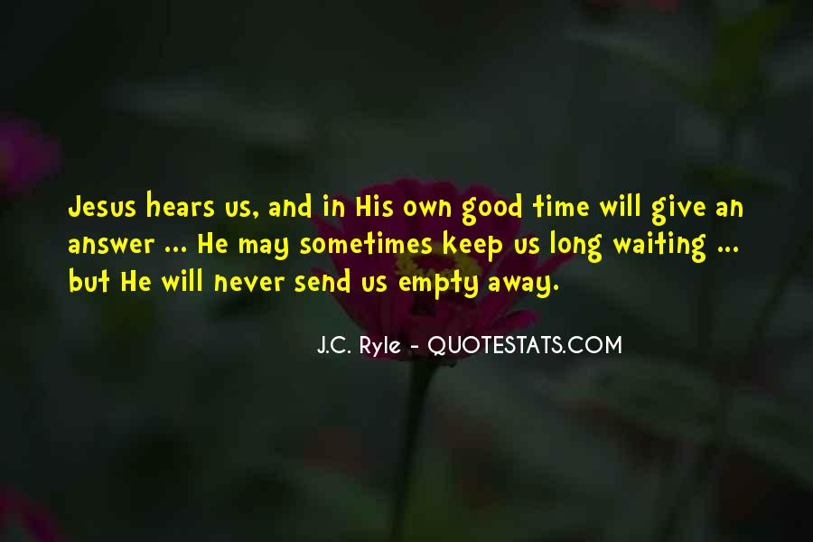 Quotes About Waiting And Time #319491
