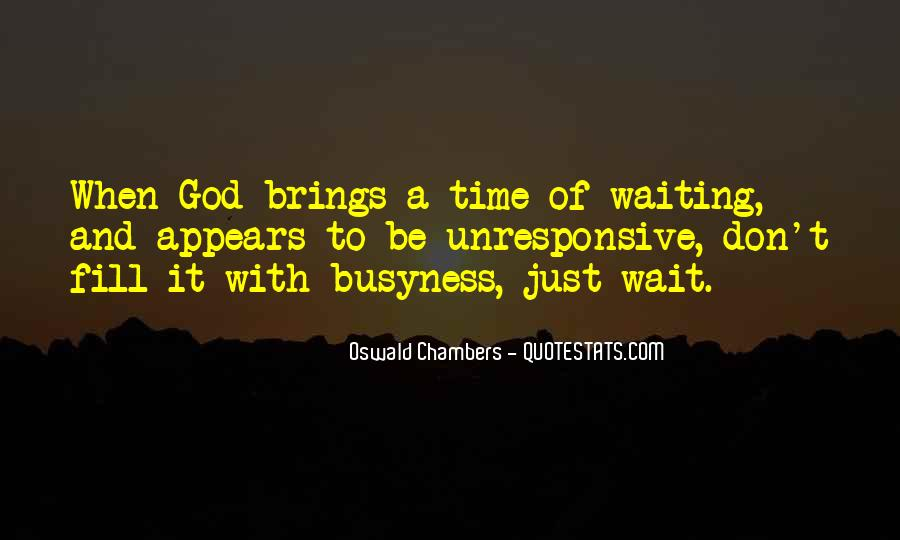 Quotes About Waiting And Time #93903