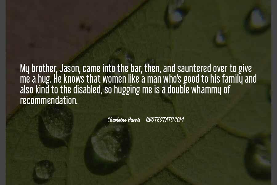 Quotes About The Family Man #14041