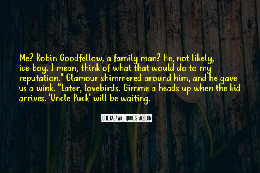 Quotes About The Family Man #251588