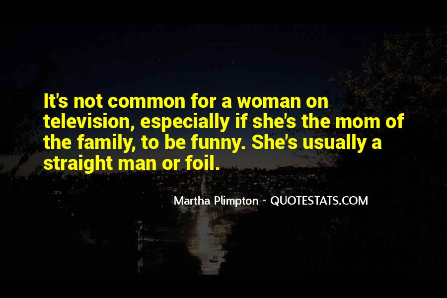 Quotes About The Family Man #379614