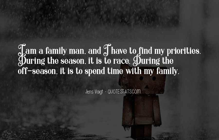 Quotes About The Family Man #434555