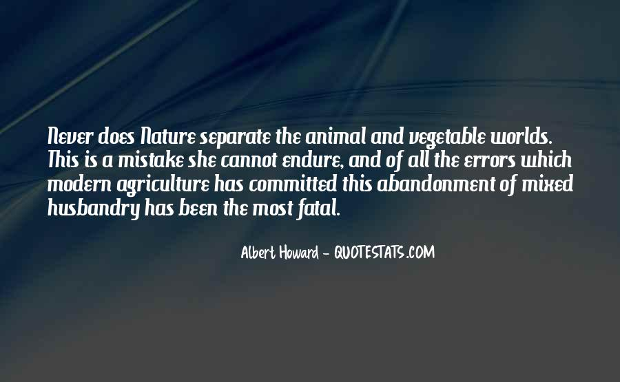 Quotes About Modern Agriculture #1104207