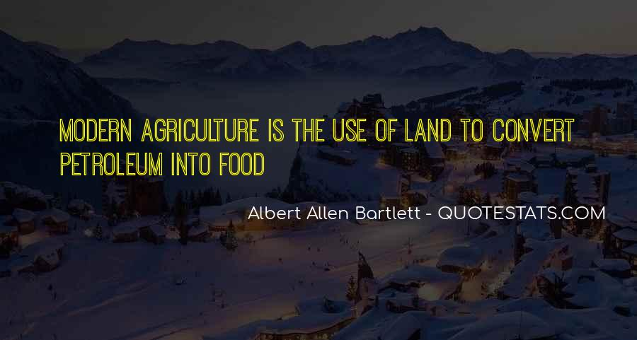 Quotes About Modern Agriculture #1648688