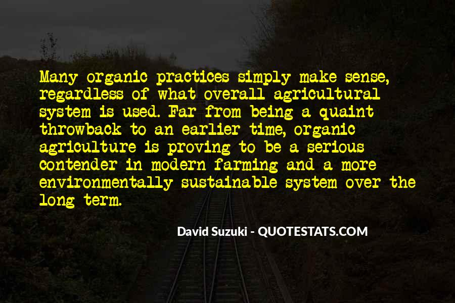 Quotes About Modern Agriculture #601098