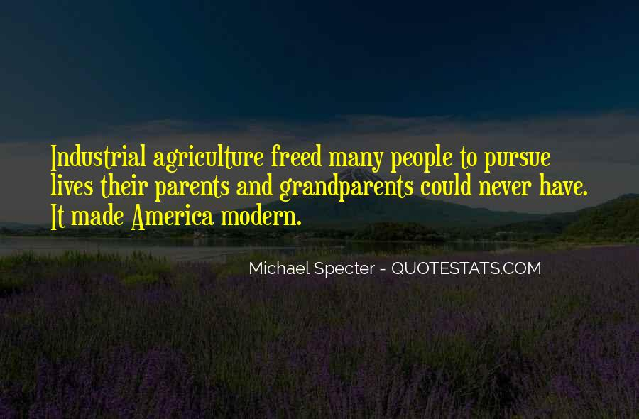 Quotes About Modern Agriculture #984852