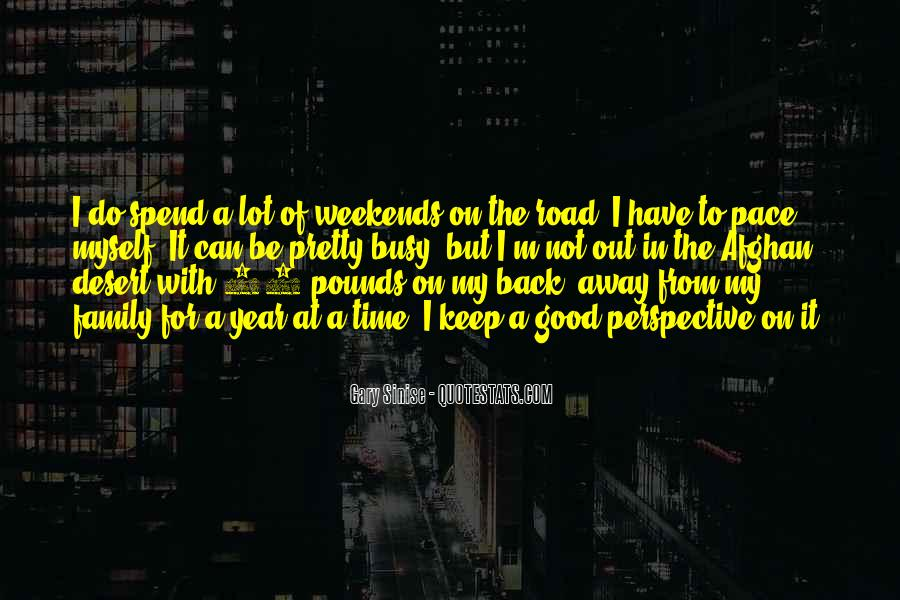 Quotes About Busy Weekends #311995