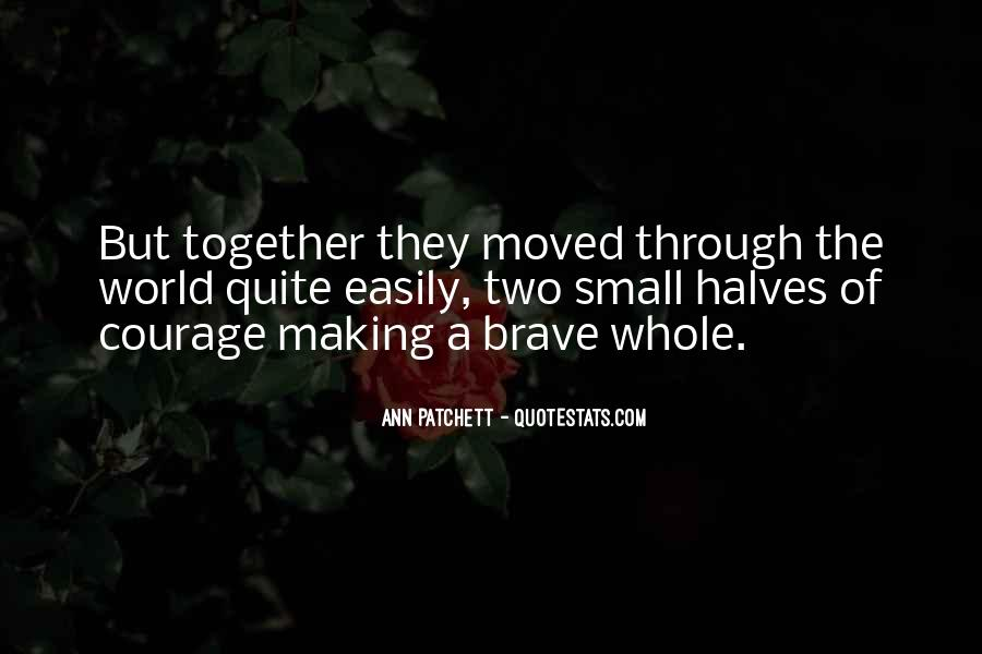 Quotes About Making It Through Together #520957