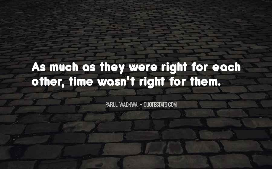 Quotes About Time For Each Other #166546