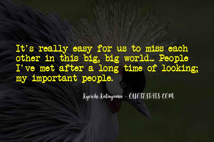 Quotes About Time For Each Other #363867