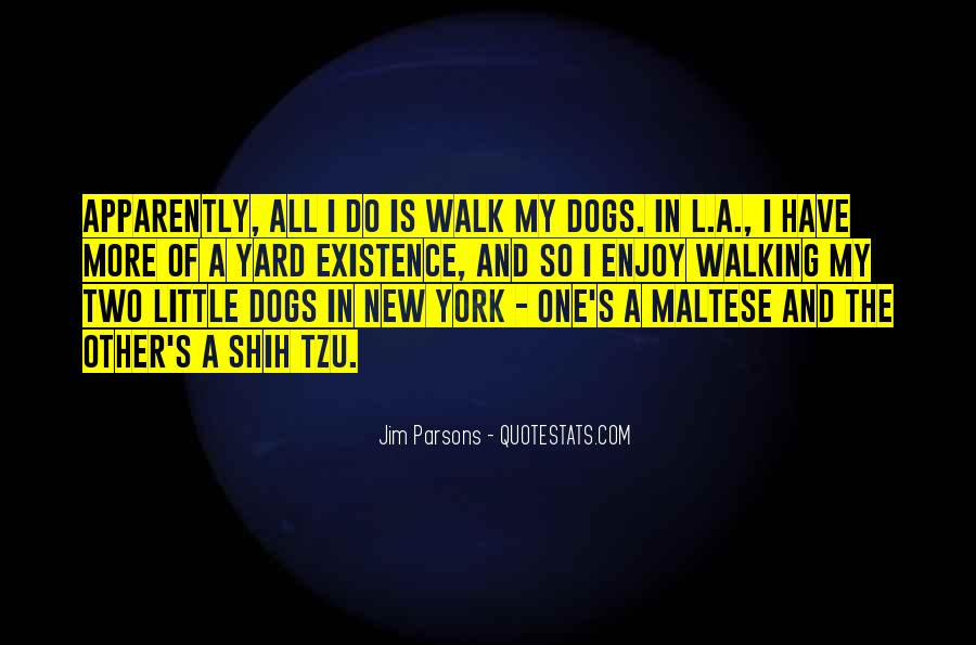 Quotes About Little Dogs #1392771