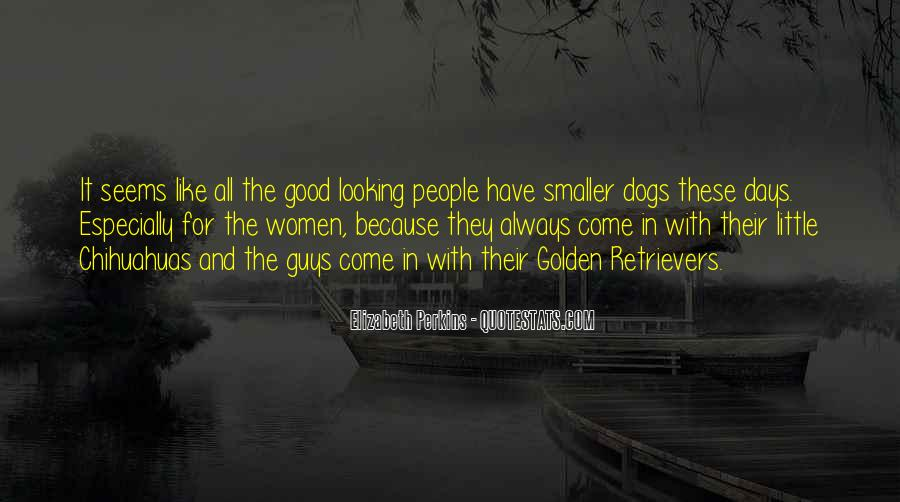 Quotes About Little Dogs #1436927