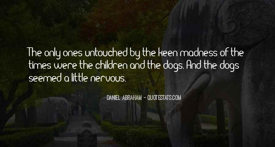 Quotes About Little Dogs #245238