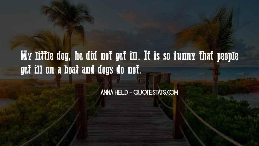 Quotes About Little Dogs #322974