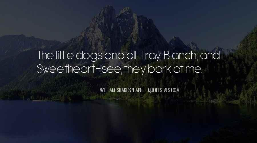 Quotes About Little Dogs #829610
