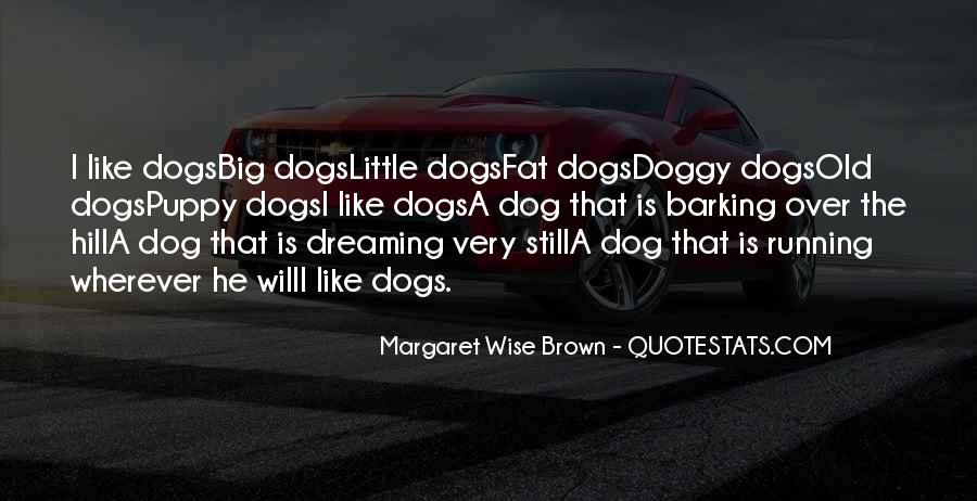 Quotes About Little Dogs #893172