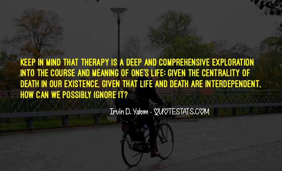Quotes About Meaning Of Life And Death #1120308
