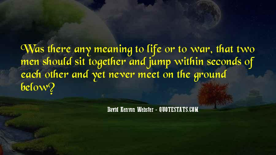 Quotes About Meaning Of Life And Death #112290