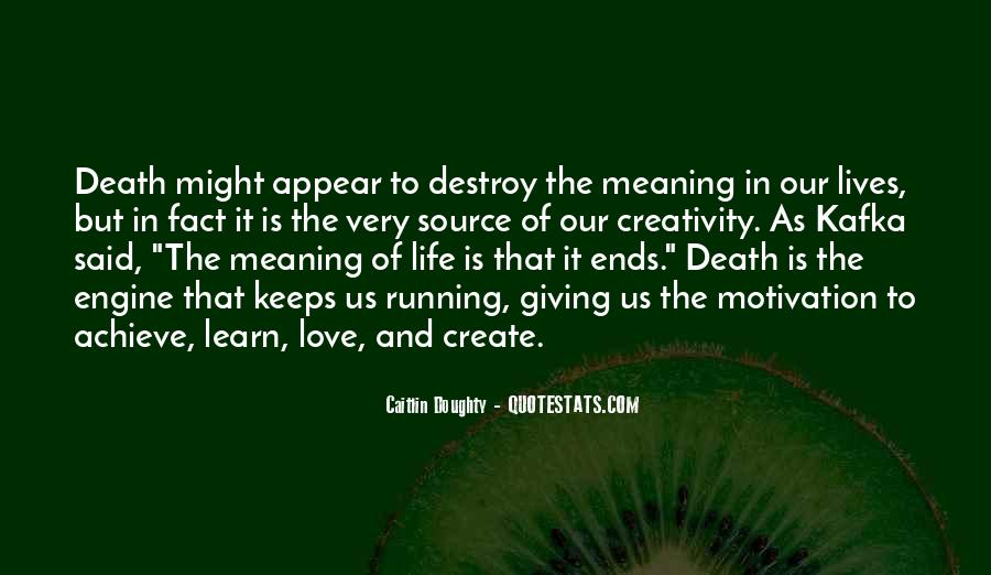 Quotes About Meaning Of Life And Death #1157155