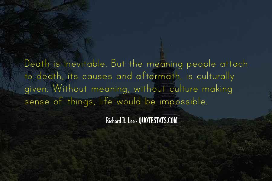 Quotes About Meaning Of Life And Death #1182318