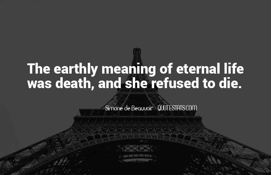 Quotes About Meaning Of Life And Death #1210127