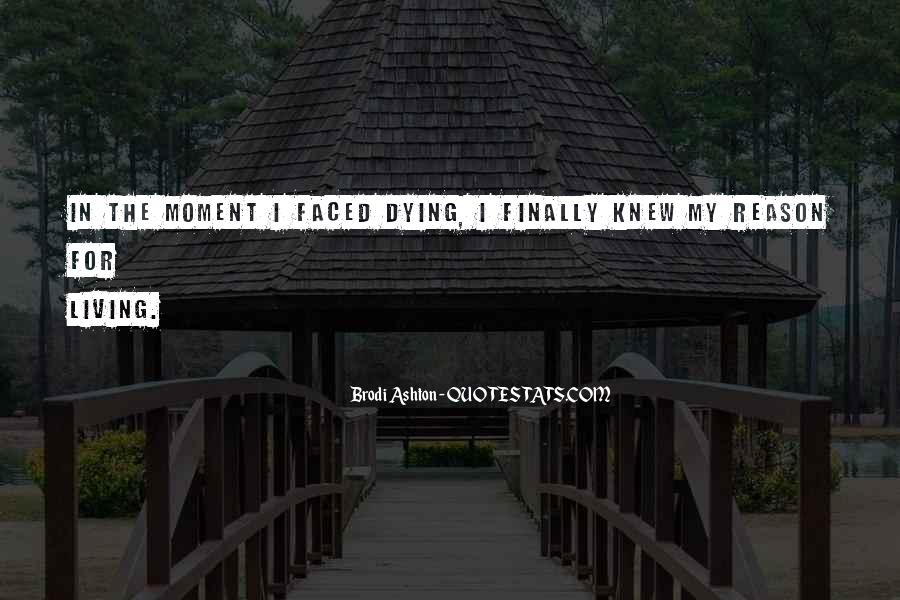 Quotes About Meaning Of Life And Death #1299993