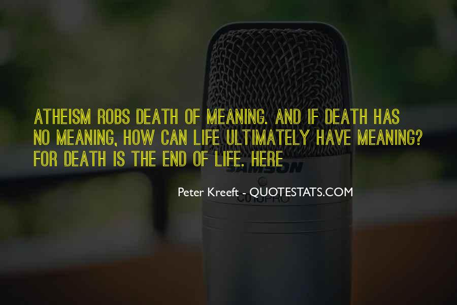 Quotes About Meaning Of Life And Death #15674