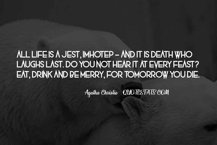 Quotes About Meaning Of Life And Death #1606411