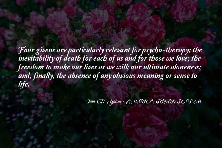 Quotes About Meaning Of Life And Death #1652035