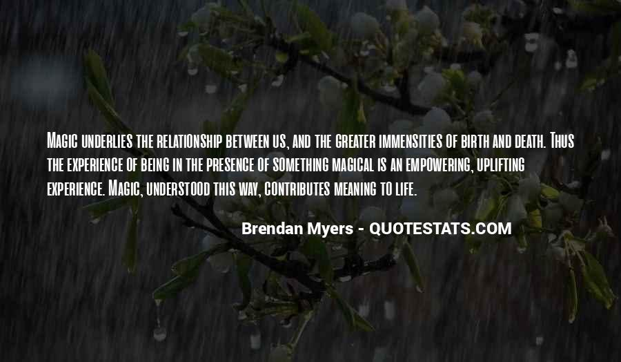 Quotes About Meaning Of Life And Death #1695145