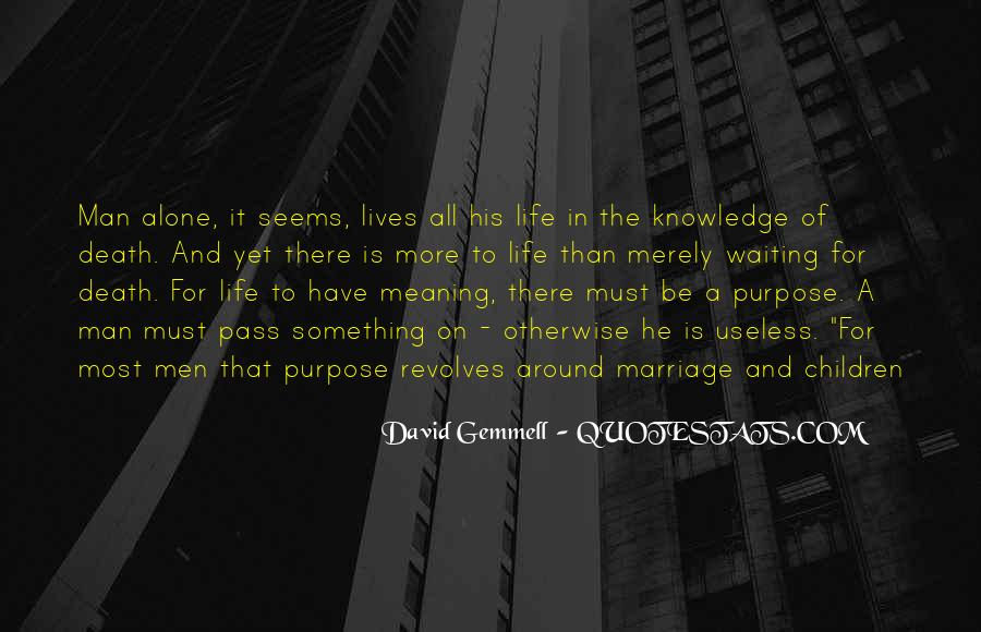 Quotes About Meaning Of Life And Death #1705280