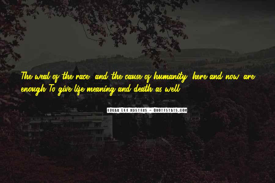 Quotes About Meaning Of Life And Death #198186
