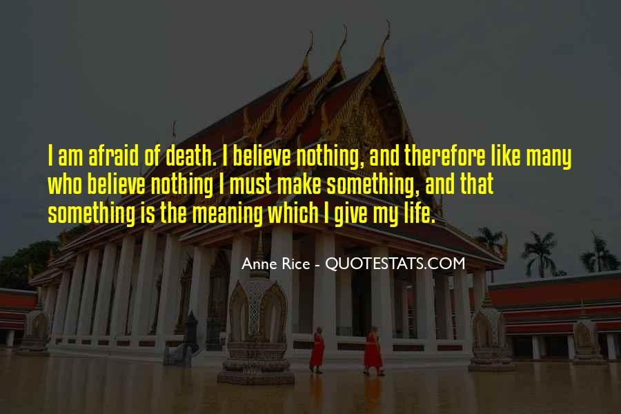 Quotes About Meaning Of Life And Death #239170