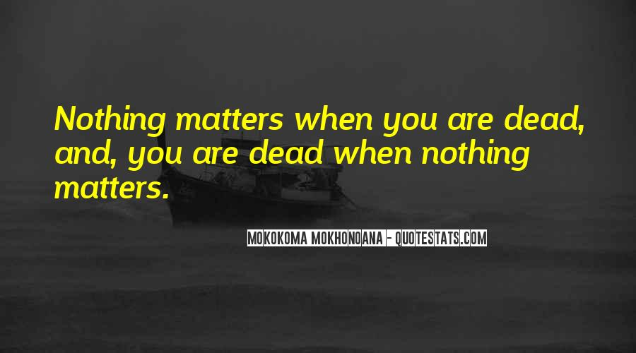 Quotes About Meaning Of Life And Death #622144