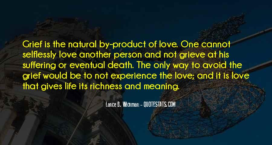 Quotes About Meaning Of Life And Death #768100